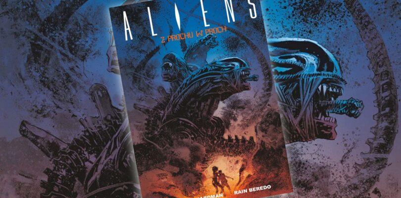 Komiks Aliens Z prochu w proch recenzja