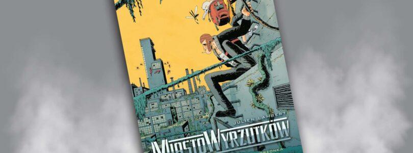 Komiks Miasto wyrzutków 2 recenzja